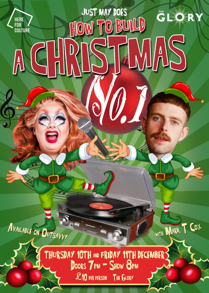 How to build a Christmas No.1 performance poster design for the Glory and Just May
